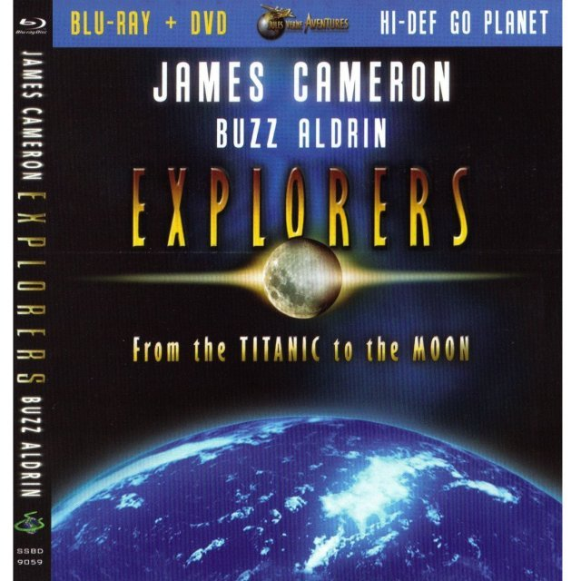 Explorers:From the Titanic to the Moon