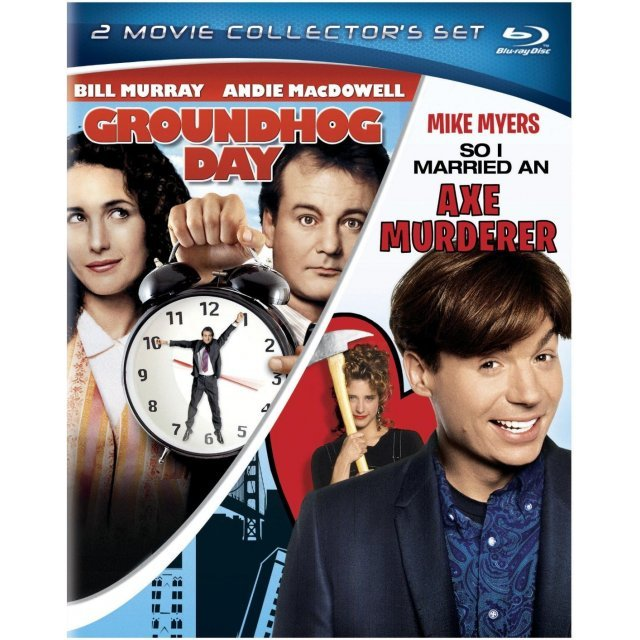 Groundhog Day / So I Married an Axe Murderer