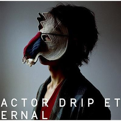 4th Ep Actor / Drip / Eternal
