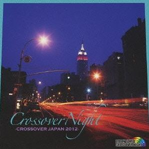 Crossover Night - Crossover Japan 2012