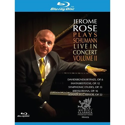 Jerome Rose Plays Schumann Live In Concert Vol. 2