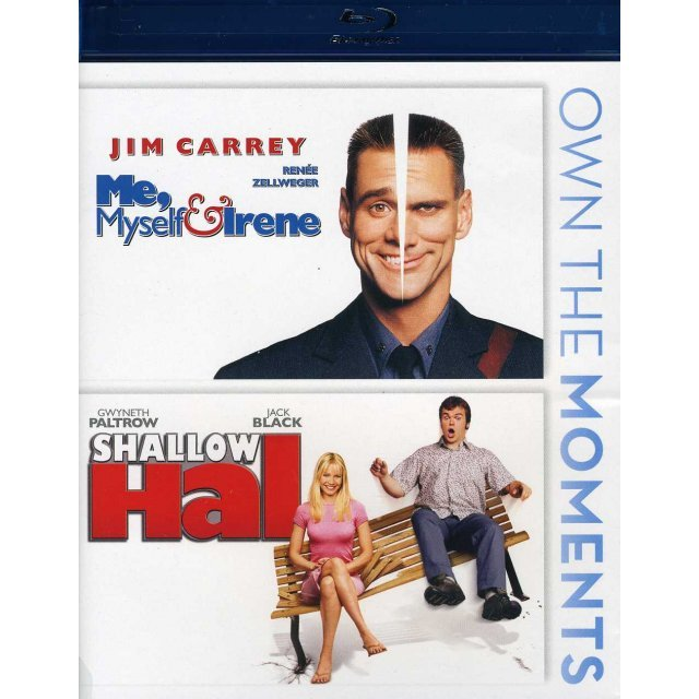 Me Myself & Irene / Shallow Hal