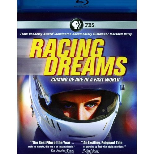Racing Dreams Coming of Age in a Fast World