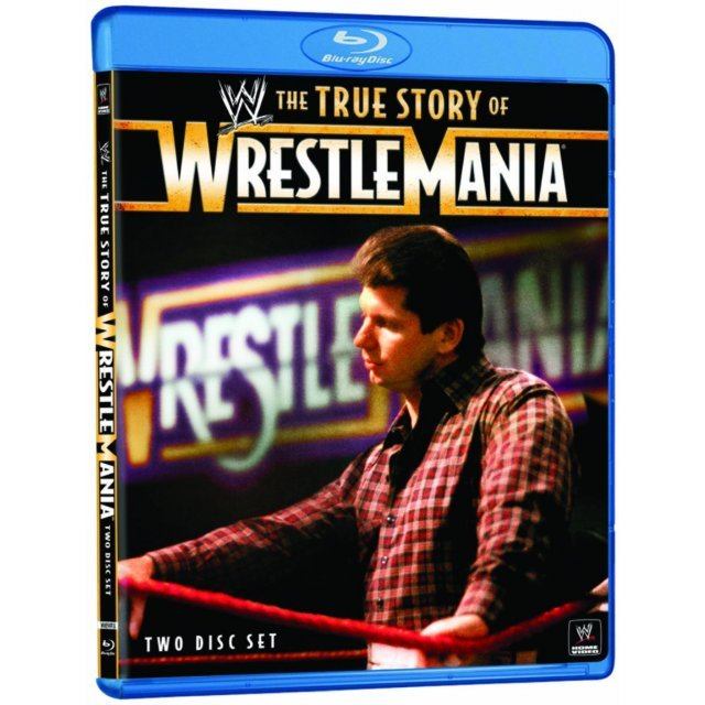 The WWE: The True Story Of Wrestlemania