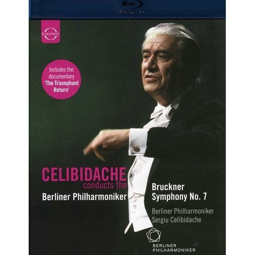 Bruckner: Celibidache Conducts the Berliner Philharmoniker
