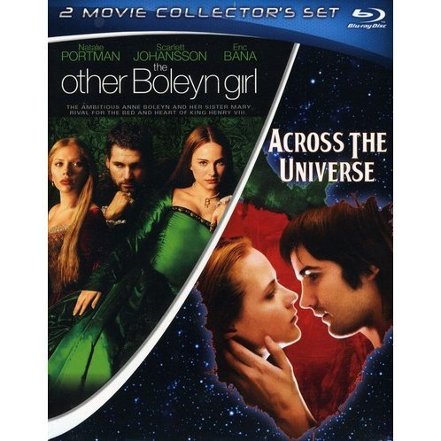 The Other Boleyn Girl / Across the Universe