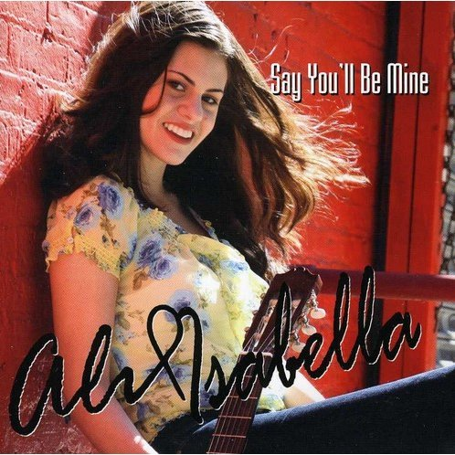 Ali Isabella: Say You'll Be Mine