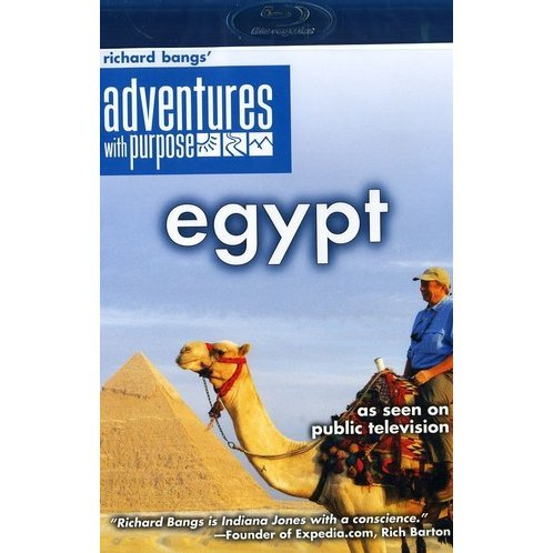 Richard Bangs' Adventures with Purpose: Egypt, Quest for the Lord of the Nile