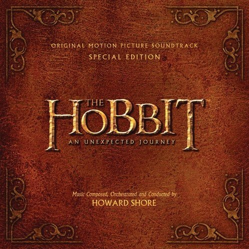The Hobbit: an Unexpected Journey [Original Score] [Special Edition]
