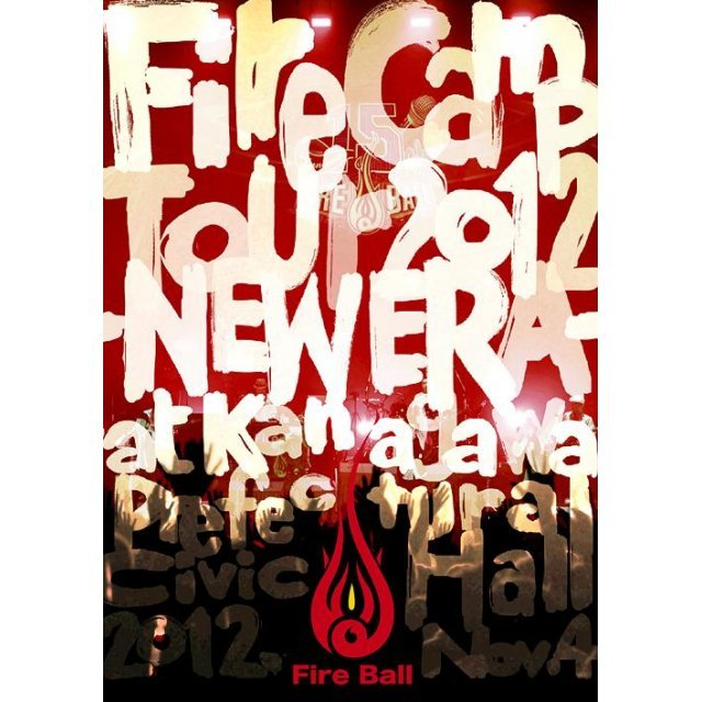 Fire Camp Tour 2012 - New Era
