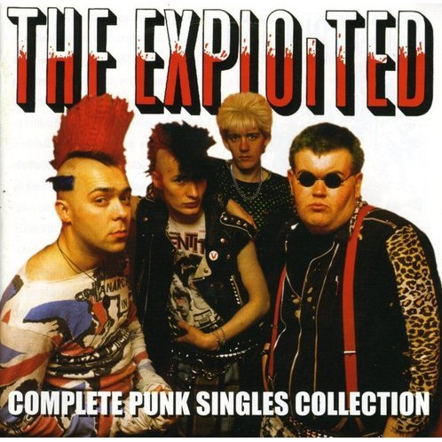 Exploited: Complete Punk Singles Collection