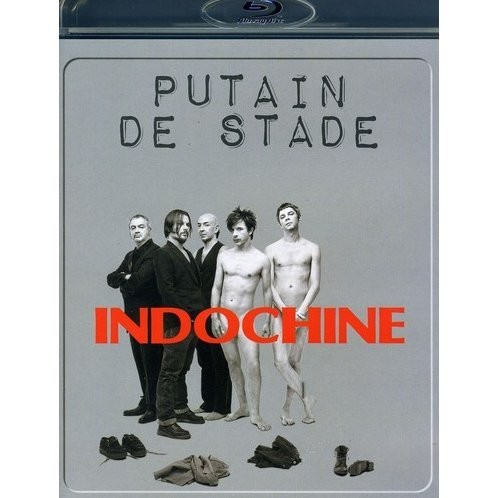 Indochine: Putain De Stade