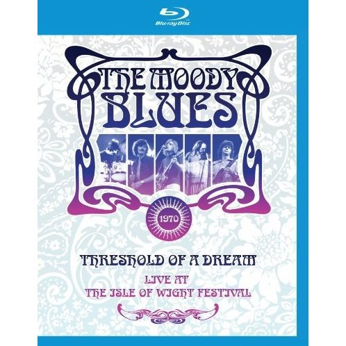 The Moody Blues: Threshold of a Dream Live at the Isle of Wight Festival