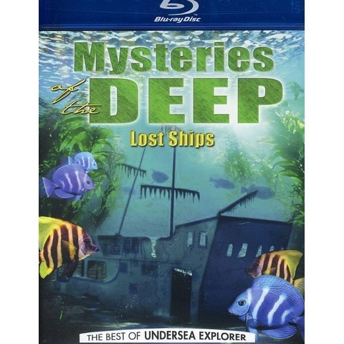 Mysteries of the Deep: The Best of Undersea Explorer - Lost Ships