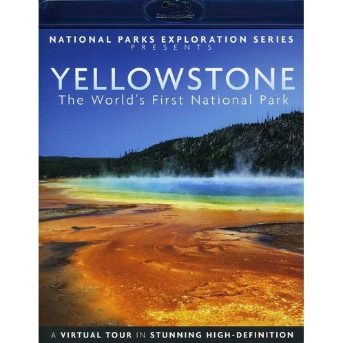 National Parks Exploration Series - Yellowstone: The World's First National Park