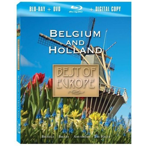 Best of Europe: Belgium and Holland [Blu-ray+DVD+Digital Copy]