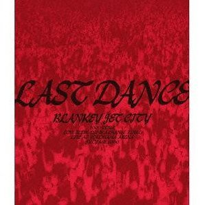 Last Dance [Limited Edition]