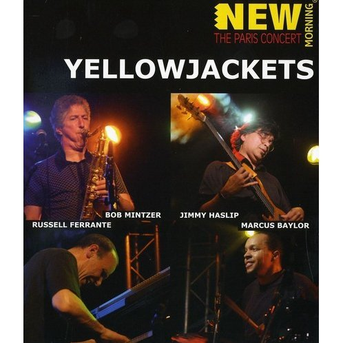 Yellowjackets: The Paris Concert