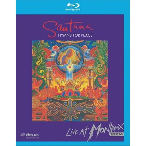 Santana: Hymns for Peace, Live at Montreux 2004