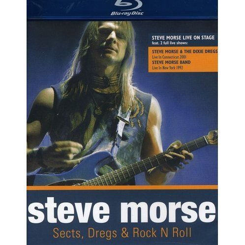 Steve Morse: Sects, Dregs & Rock N Roll