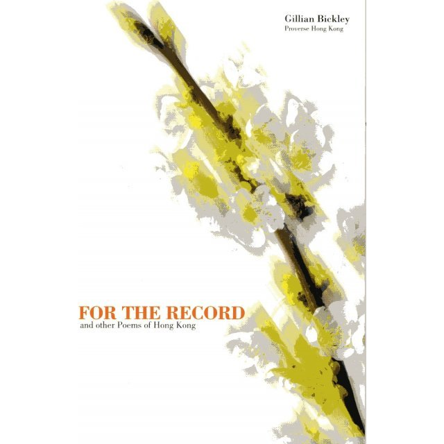 For the Record and Other Poems of Hong Kong