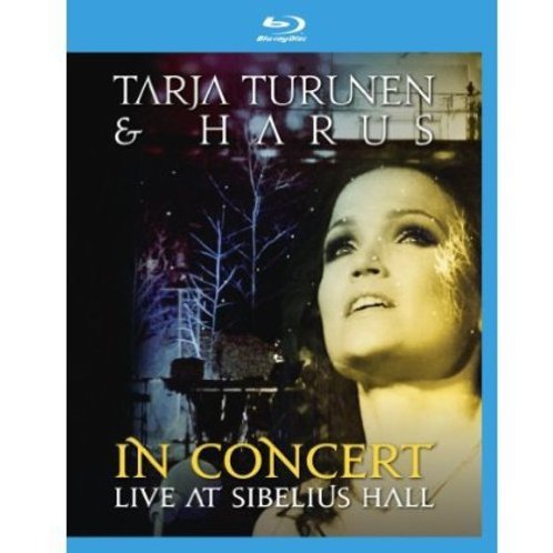 Tarja Turunen & Harus: In Concert - Live at Sibelius Hall