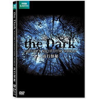 The Dark - Natures Nighttime World