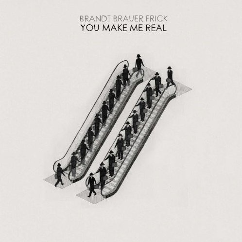 You Make Me Real
