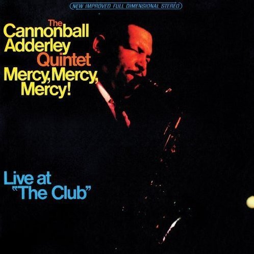 Mercy, Mercy, Mercy: Live at The Club