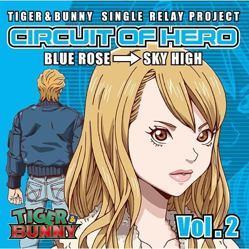 Tiger & Bunny - Single Relay Project Circuit Of Hero Vol.2
