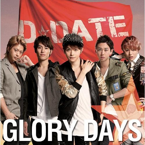 Glory Days [CD+DVD Limited Edition Jacket 1 Type A]