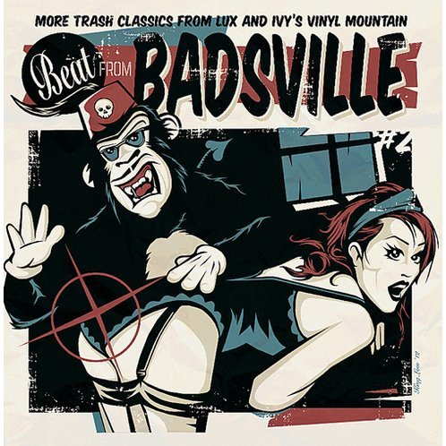 Beat From Badsville: More Trash Classics From Lux: Vol. 2