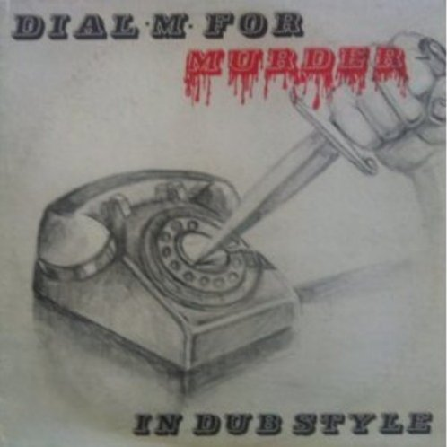 Dial M for Murder: In Dub Style