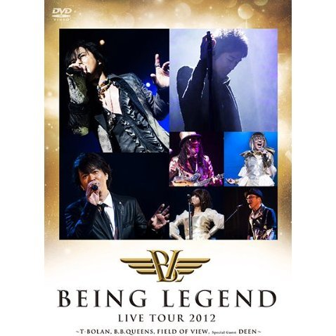 Being Legend - Live Tour 2012 T-bolan B.b.queens Field Of View Special Guest Deen