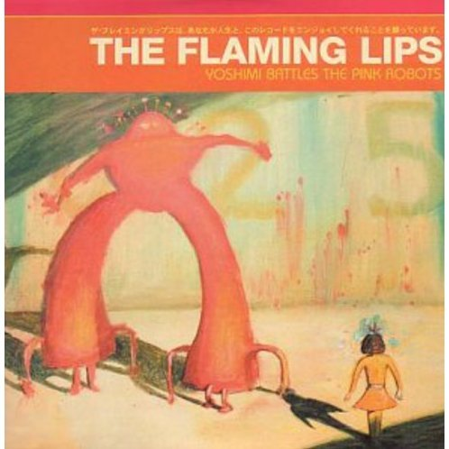 Yoshimi Battles the Pink Robot