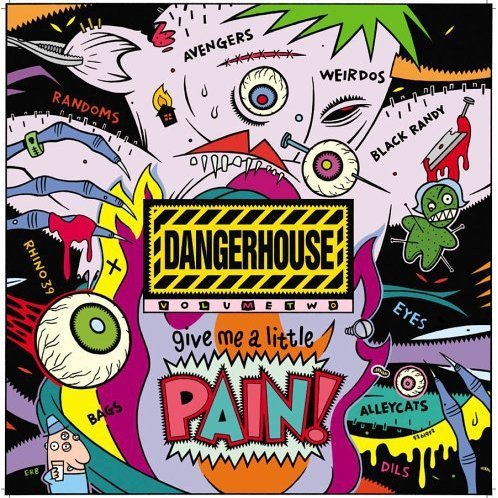 Dangerhouse: Vol. 2-Give Me a Little Pain