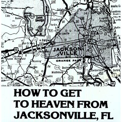How to Get to Heaven From Jacksonville