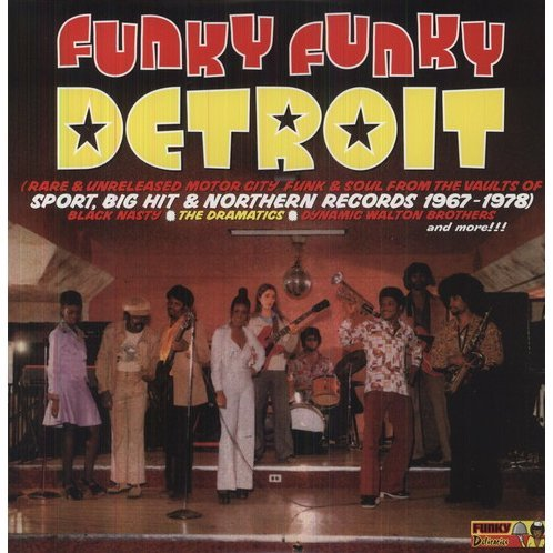 Rare & Unreleased Motor City Funk & Soul From the