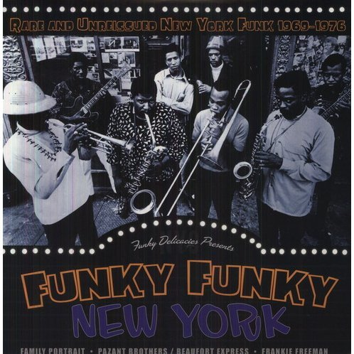 Rare & Unreleased New York Funk 1969-76