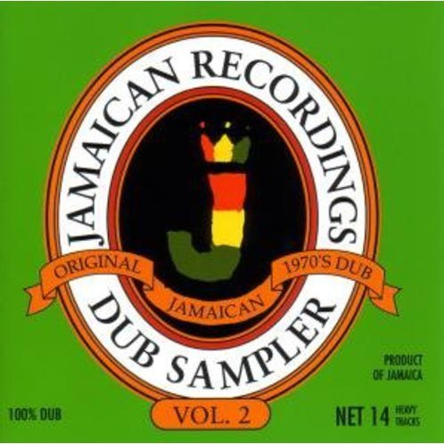 Vol. 2-Jamaican Recordings Dub Sampler