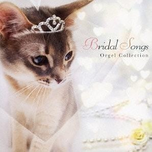 Bridal Songs Orgel Collection