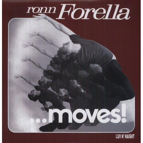 Ron Forella Moves