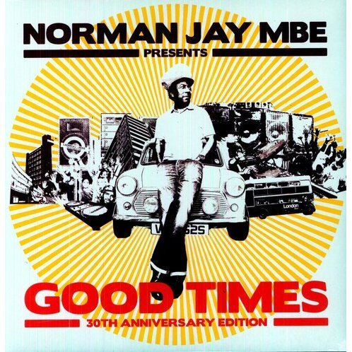 Norman Jay Presents Good Times 30