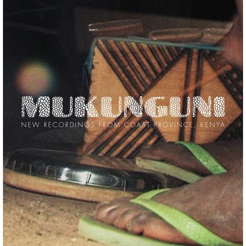 Mukunguni New Recordings From East Coast Province
