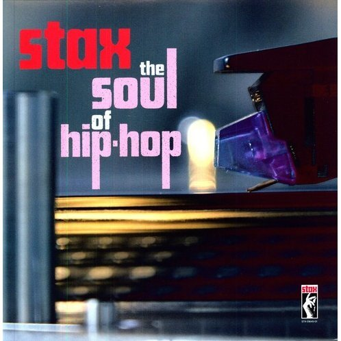 Stax-the Soul of Hip Hop