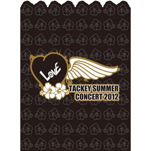 Tackey Summer - Love Concert 2012 [Limited Edition]