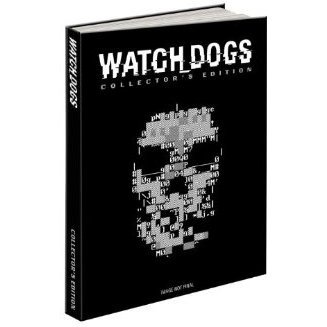 Watch Dogs: Collector's Edition Official Game Guide