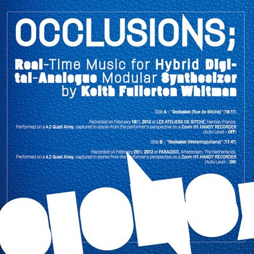 Occlusions/Real-Time Music for Hybrid Digital-Anal