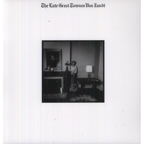 Late Great Townes Van Zandt