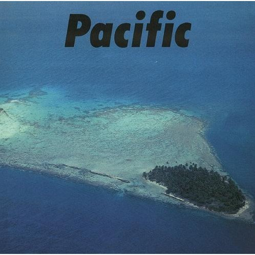 Pacific [Blu-spec CD2]